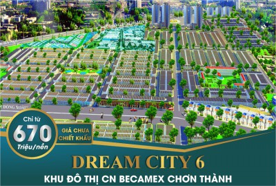 Dự Án Dream City Khu Đô Thị Công Nghiệp Becamex