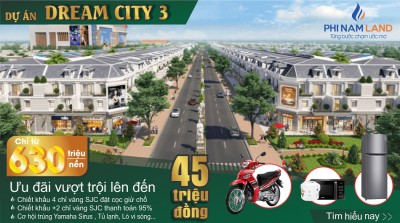 Dự án Dream city 3 khu đô thị CN Becamex Chơn Thành